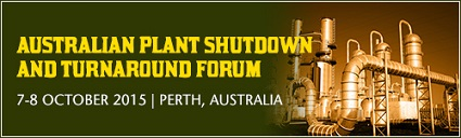 Australian Plant Shutdown and Turnaround Forum